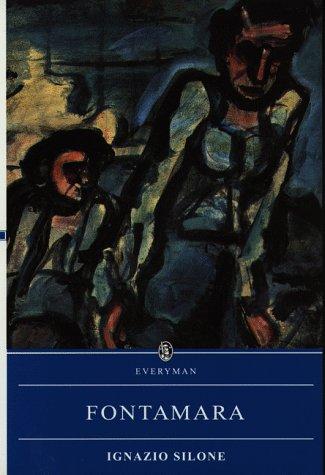 Fontamara (Everyman's Library): Silone, Ignazio
