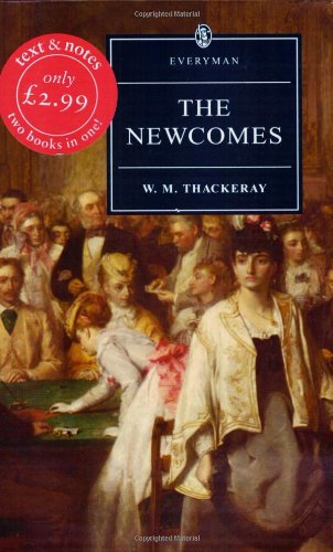 9780460874953: The Newcomes (Everyman's Library (Paper))