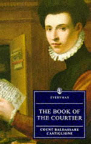 9780460875028: The Book Of The Courtier (Everyman)