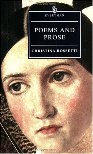 Poems and Prose: Christina Georgina Rossetti