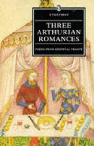 9780460875776: Three Arthurian Romances (Everyman Library)