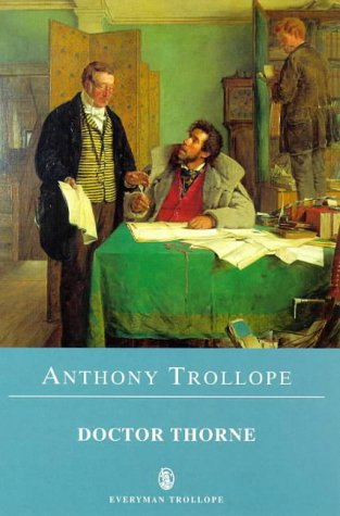 9780460876049: Doctor Thorne (Everyman's Library)