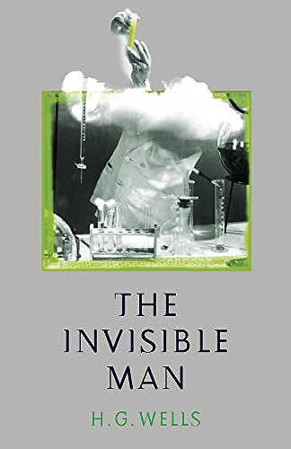 The Invisible Man: Wells, H. G.;