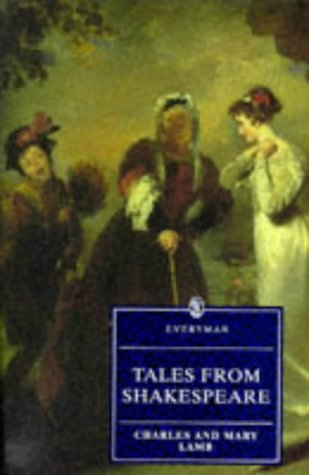 9780460876384: Tales from Shakespeare (Everyman Library)