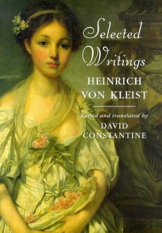 9780460876421: Selected Writings: Heinrich Von Kleist