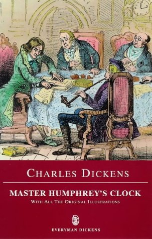 Master Humphrey's Clock and Other Stories (Everyman: Dickens, Charles