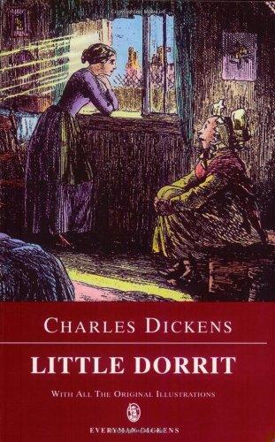Little Dorrit (Everyman's Library (Paper)): Charles Dickens