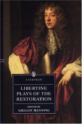 Libertine Plays of the Restoration: John Dryden; Thomas