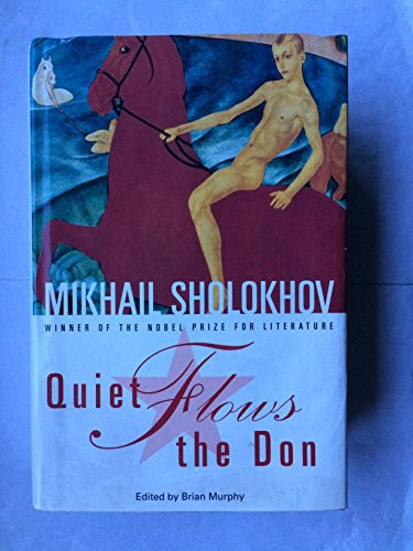 "Quiet Flows the Don [""The first complete,: Sholokhov, Mikhail; Translated"