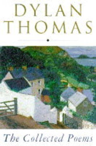 9780460877688: Collected Poems: Dylan Thomas