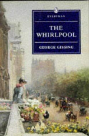 9780460877817: The Whirlpool (Everyman Paperback Classics)