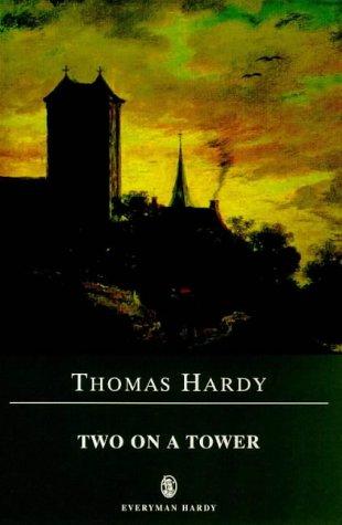 9780460877848: Two on a Tower (Everyman Hardy)