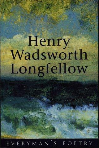 9780460878210: Henry Wadsworth Longfellow Eman Poet Lib #17 (Everyman Poetry)