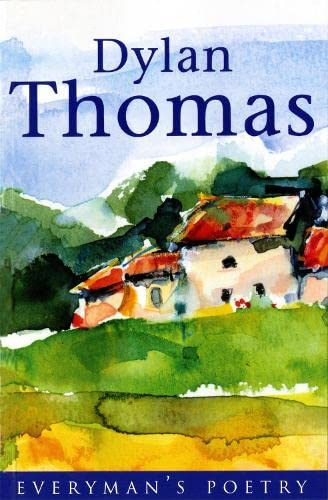 9780460878319: Dylan Thomas: Everyman Poetry