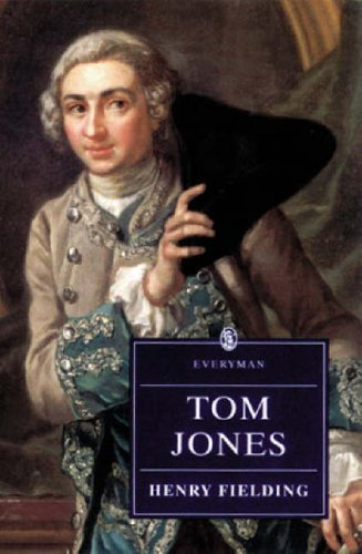 The History of Tom Jones: A Foundling: Henry Fielding