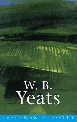 9780460879026: W. B. Yeats (Everyman's Poetry)