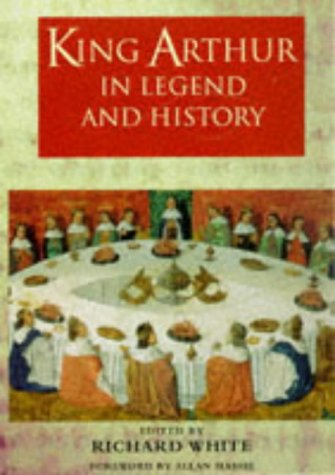 9780460879156: King Arthur In Legend And History