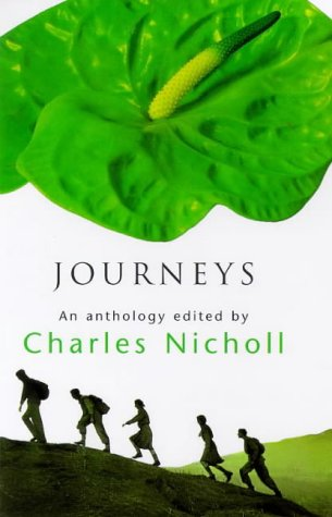 Journeys: Nicholl, Charles (ed.)