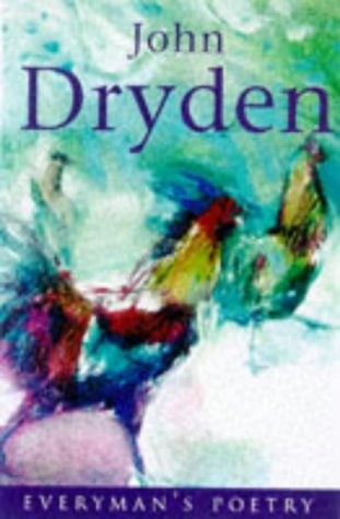 John Dryden Eman Poet Lib #46 (Everyman: Dryden, John