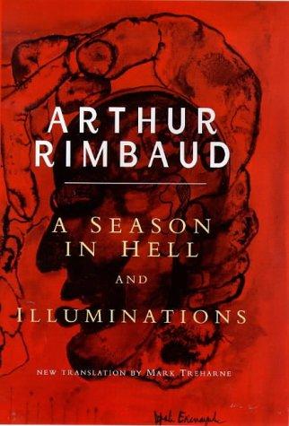 A Season in Hell: Arthur; Schmidt, Paul (translator) Rimbaud