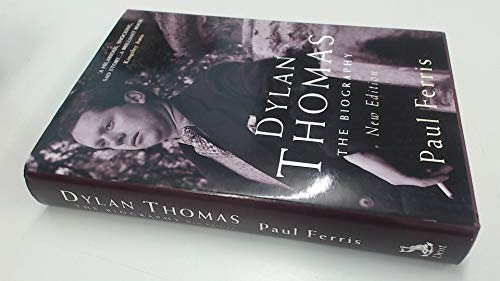 9780460879705: Dylan Thomas: The Biography