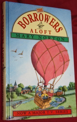 9780460881647: The Borrowers Aloft