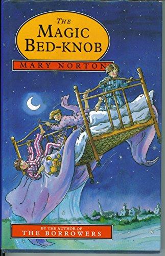 9780460881807: The Magic Bedknob