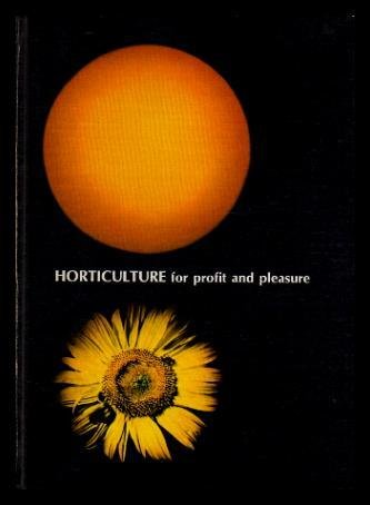 9780460924733: Horticulture for Profit and Pleasure