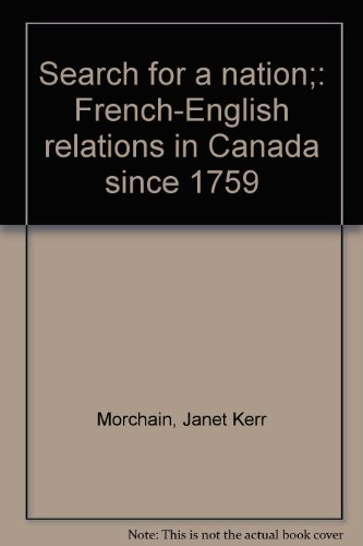 Search for a Nation: French-English Relations in: Janet Kerr Morchain,