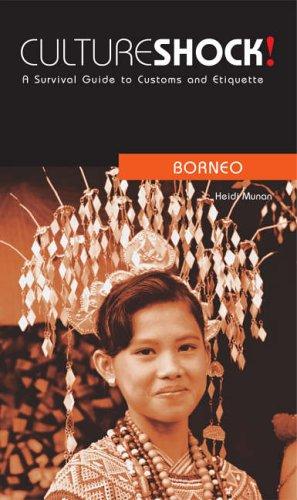 9780462000039: Borneo (Culture Shock!)