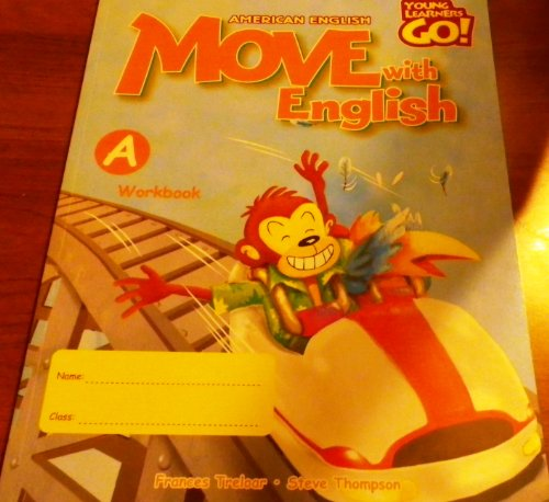 9780462000831: Move With English, American English Book A, Workbook (Young Learners Go!)