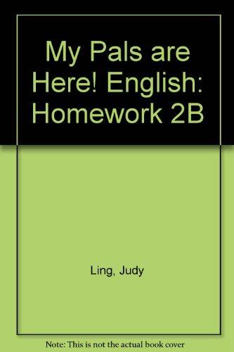 9780462006741: My Pals Are Here! English: Homework 2B