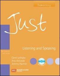 9780462007144: Just listening & speaking. Intermediate. Con CD Audio. Per le Scuole superiori: For Class or Self-study (Just Series)