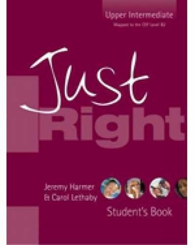 9780462007281: Just Right - Upper Intermediate (Just Right Course)