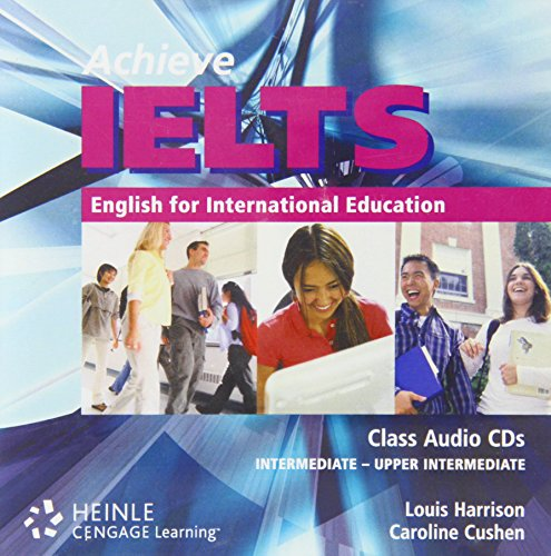 9780462007502: Achieve IELTS Class Audio CD (2) - Intermediate - Upper Intermediate Level: English for International Education: Intermediate to Upper Intermediate (Achieve Ielts Intermediate/Upp)