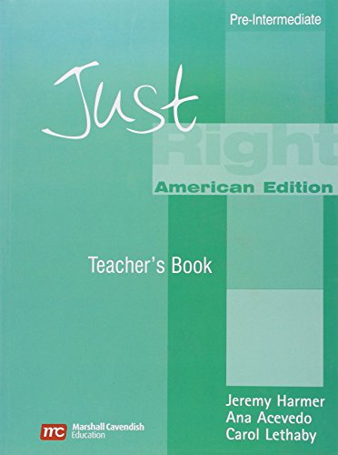 Just Right Teacher's Book: Pre-Intermediate American English