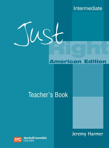 Just Right Teacher's Book: Intermediate American English