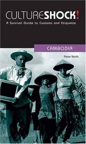 Cambodia (Cultureshock!): North, Peter