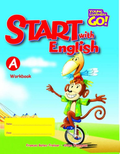 Start with English: Workbook A (Young Learners: Treloar, Frances, Thompson,