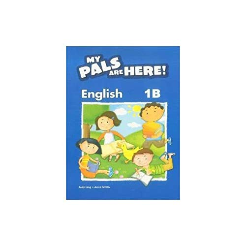 My Pals Are Here! English: Textbook 1B (0462008924) by NA