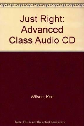 9780462098890: Just Right: Advanced Class Audio CD