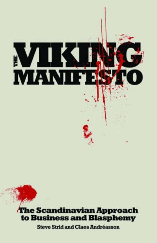 9780462099057: The Viking Manifesto: The Scandinavian Approach to Business and Blasphemy