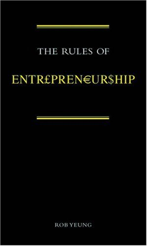 9780462099064: The Rules of Entrepreneurship (The Rules of . . . series)