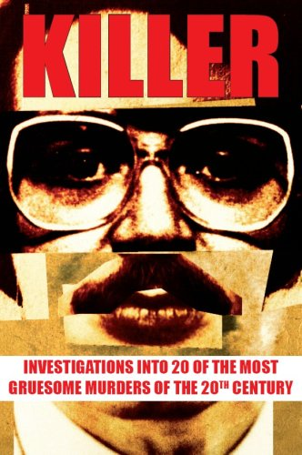 9780462099101: Killer: Investigations into 20 of the most gruesome murders of the 20th Century: Investigations into 20 of the Most Gruesome Murders of Recent Times