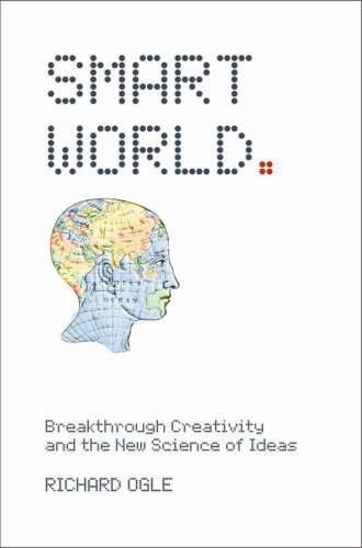 9780462099217: Smart World: Breakthrough Creativity and the New Science of Ideas