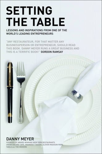 9780462099255: Setting the Table: Lessons and inspirations from one of the worlds leading entrepreneurs
