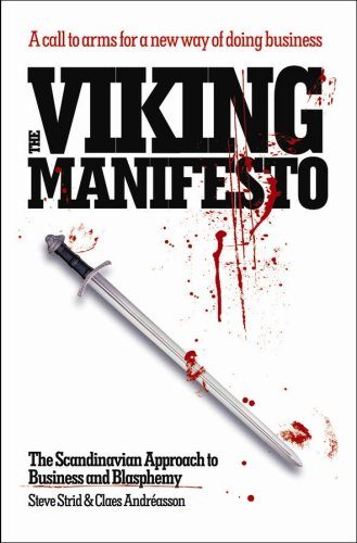 9780462099323: The Viking Manifesto: The Scandinavian approach to business and blasphemy
