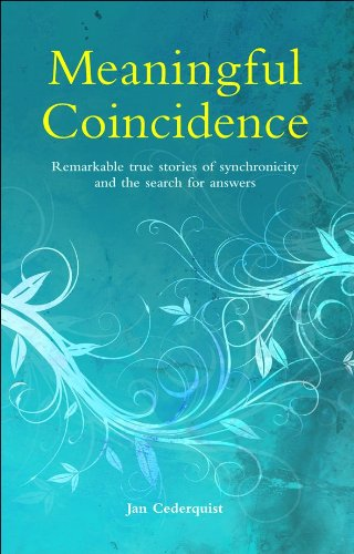 9780462099705: Meaningful Coincidence: Remarkable True Stories of Synchronicity and the Search for Answers