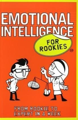 9780462099798: Emotional Intelligence for Rookies: From Rookie to Expert in a Week