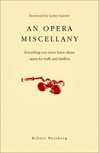 9780462099811: An Opera Miscellany: Everything you never knew about opera for buffs and bluffers